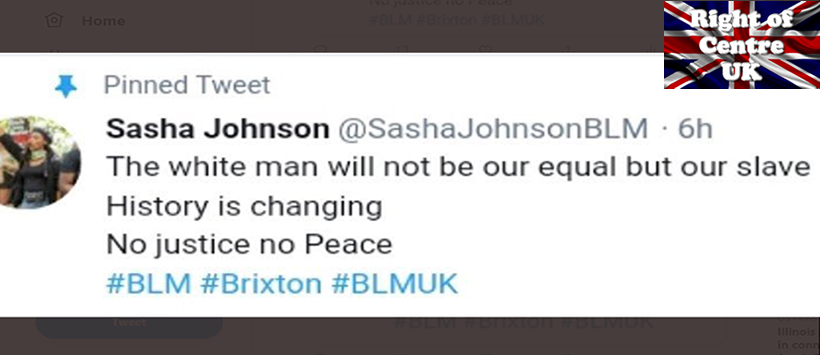 black lives matter uk leader sasha johnson states the white man will not be our equal but our slave